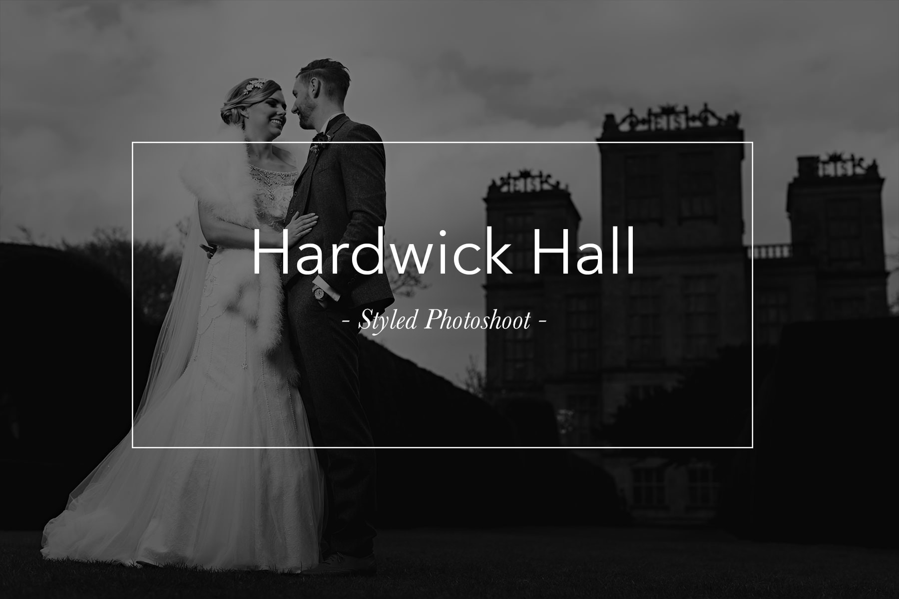 Hardwick Hall wedding photos