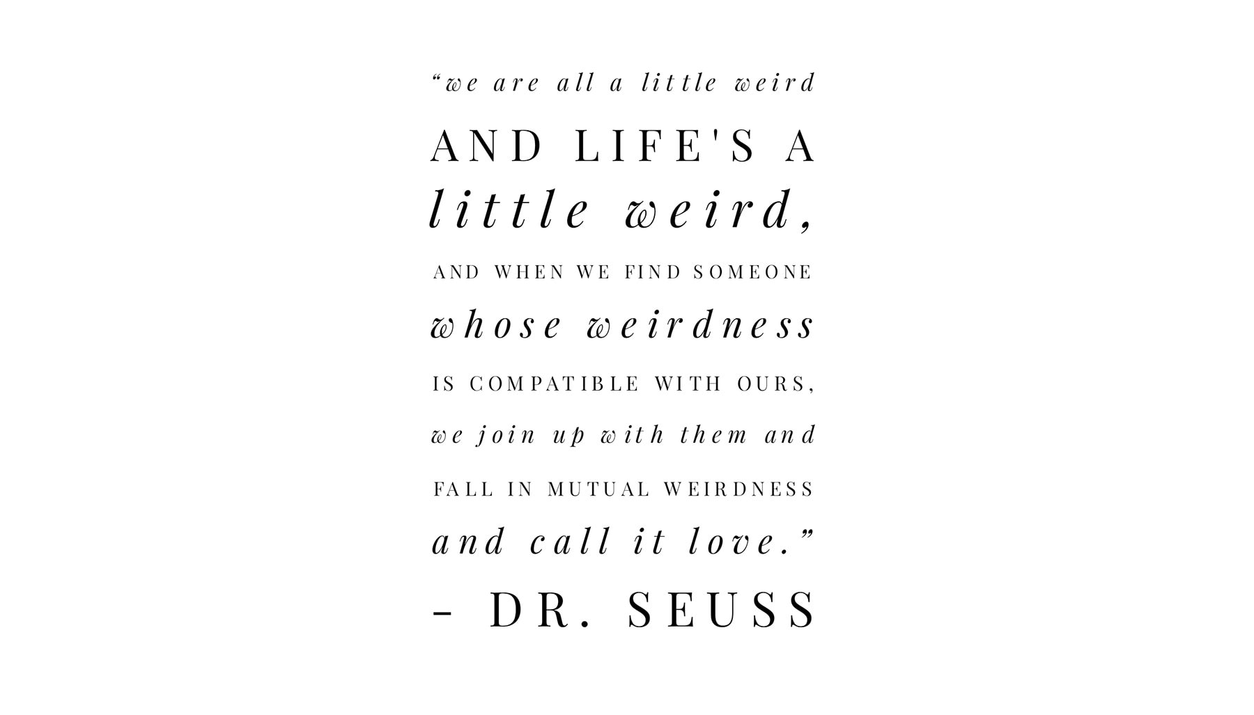 Dr Seuss wedding quote love