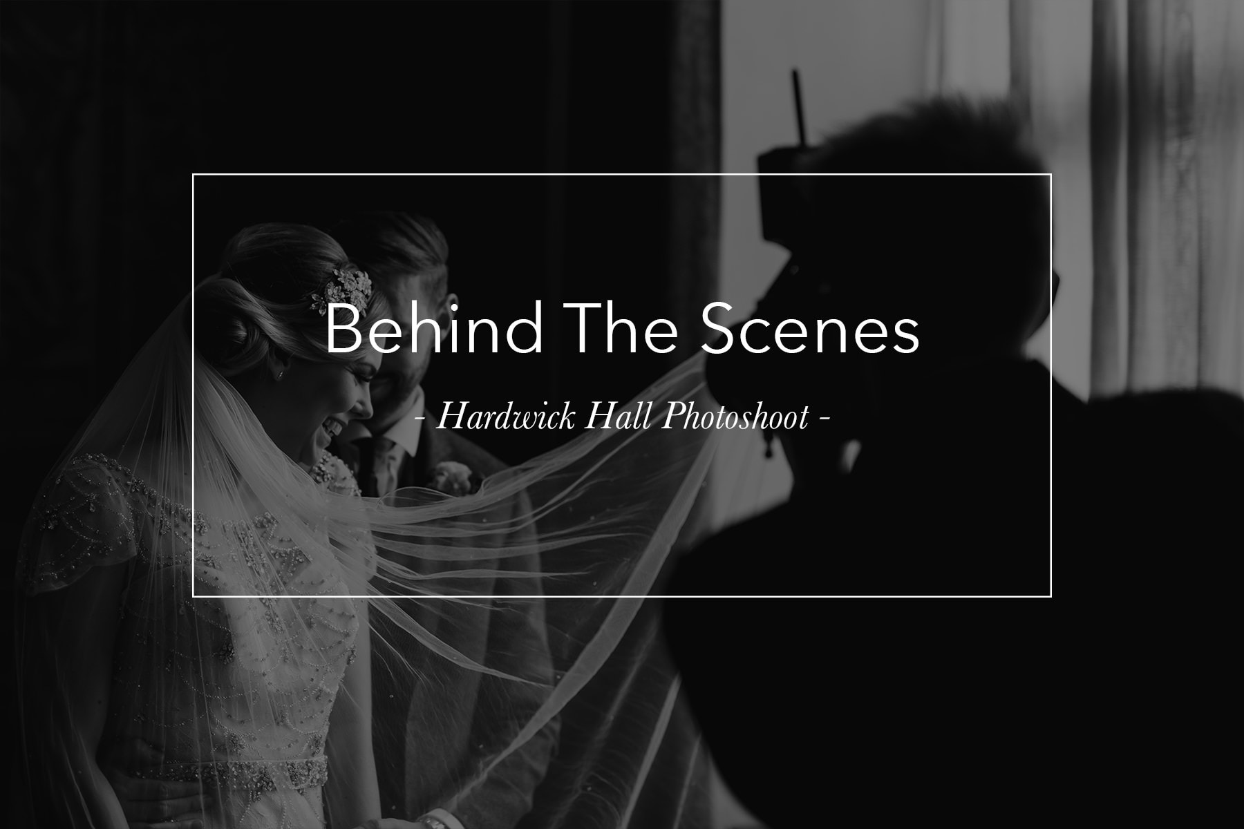behind the scenes at Hardwick Hall
